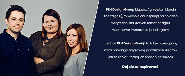 Poznaj ich sposób na idealny biznes - rozmowa z twórcami PLN Design